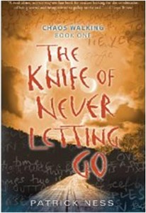 Chaos Walking Book One