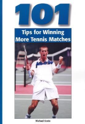 101 Tips for Winning Tennis Matches